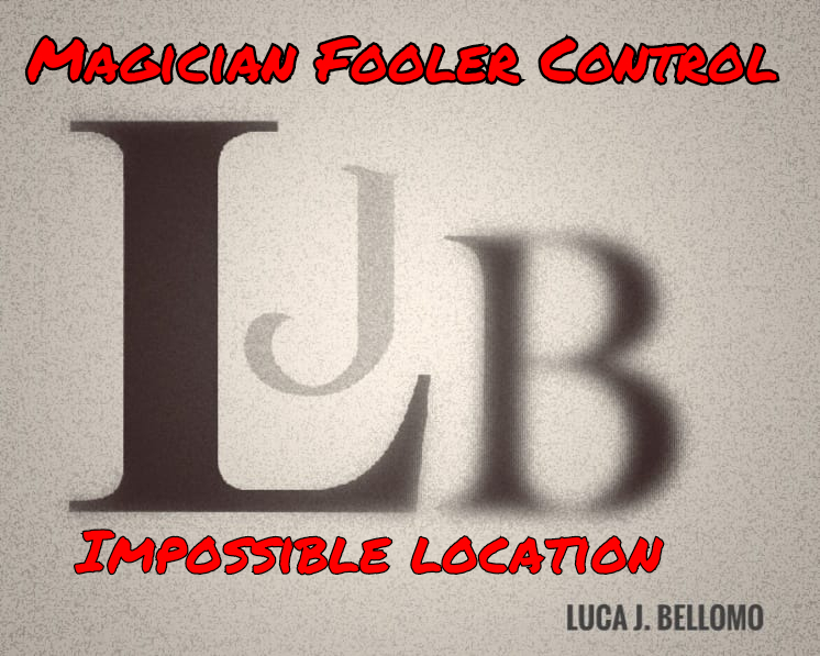 Magician Fooler Control by Luca J Bellomo (LJB) Instant Download