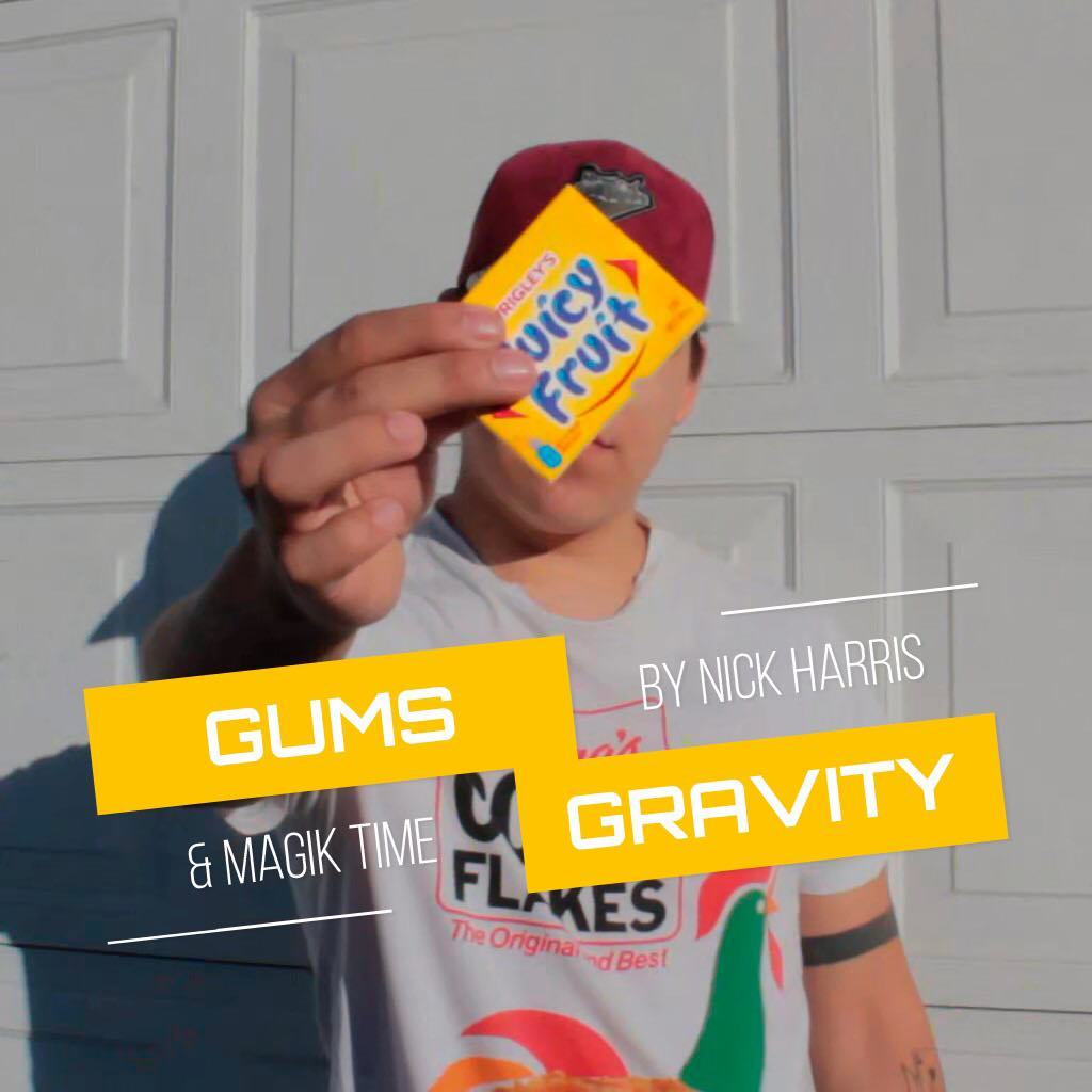 Gum's Gravity By Magik Time and Nick Harris Instant Download