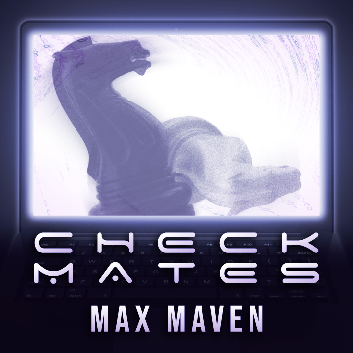 Checkmates by Max Maven Instant Download