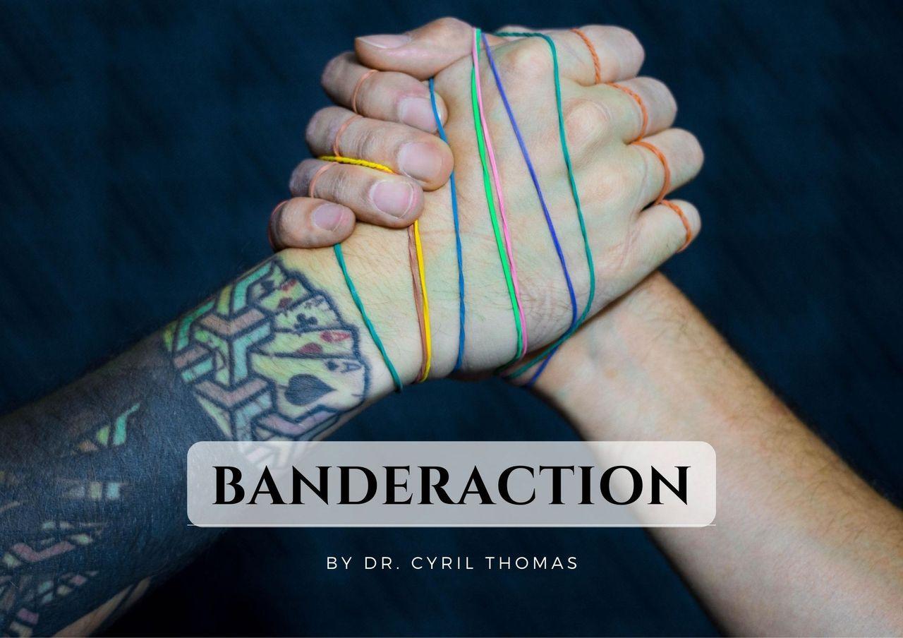Banderaction by Dr. Cyril Thomas – Magic22