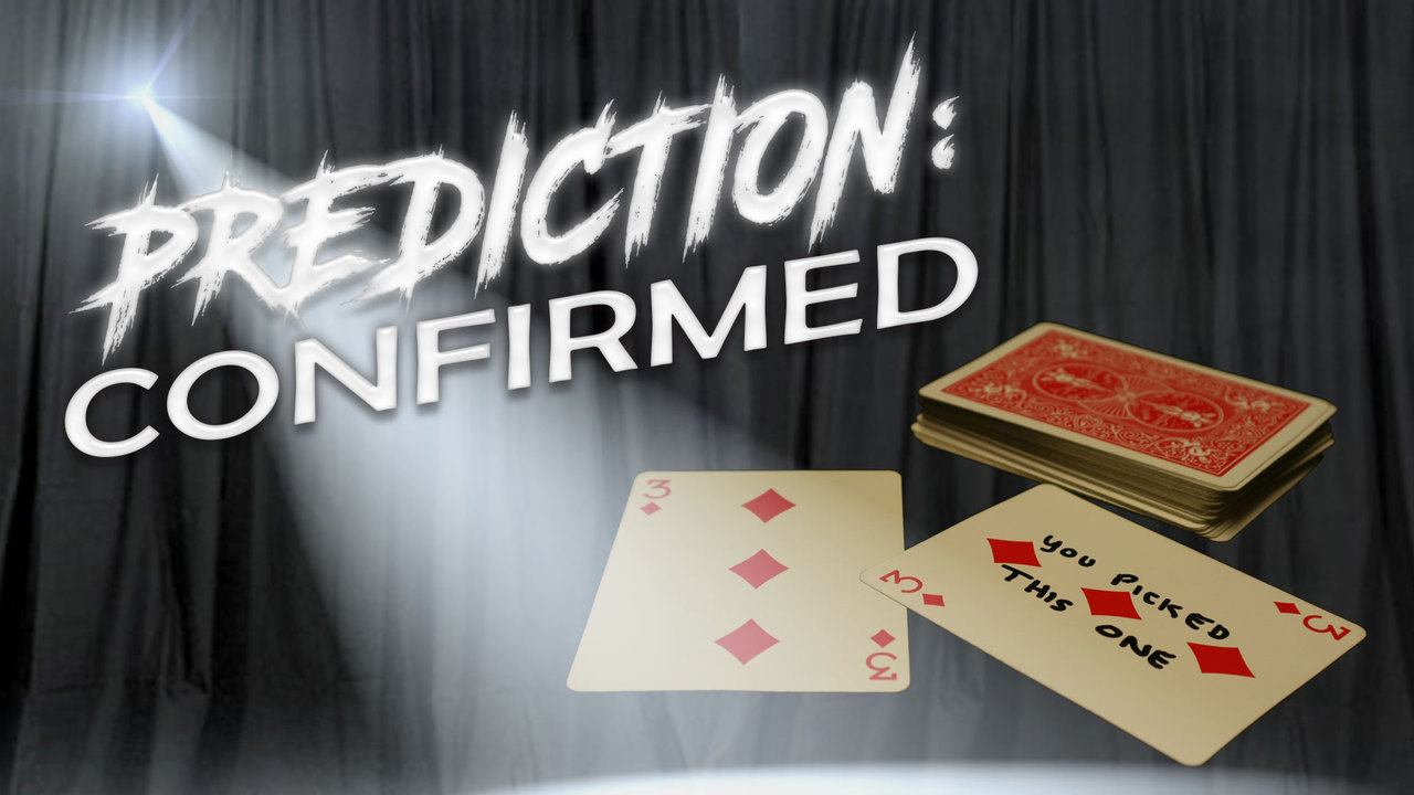 Prediction:Confirmed by Totally Magic Instant Download