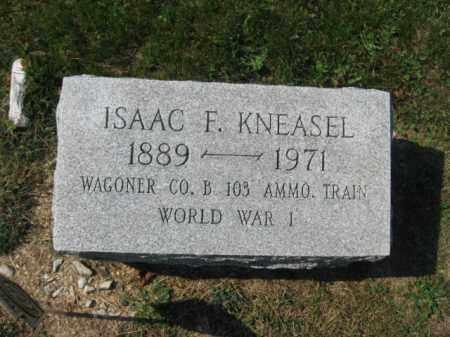 KNEASEL, ISAAC F. - Berks County, Pennsylvania | ISAAC F. KNEASEL - Pennsylvania Gravestone Photos
