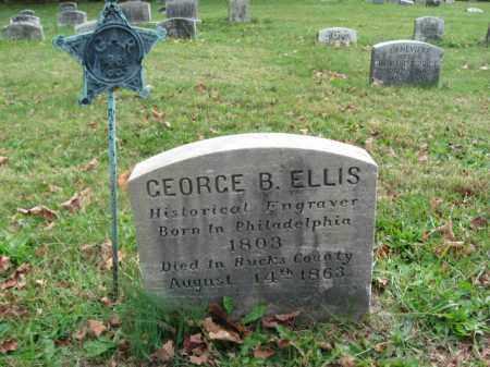 ELLIS, GEORGE B. - Bucks County, Pennsylvania   GEORGE B. ELLIS - Pennsylvania Gravestone Photos