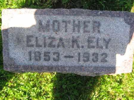 ELY, ELIZA K. - Bucks County, Pennsylvania | ELIZA K. ELY - Pennsylvania Gravestone Photos