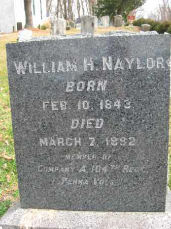 NAYLOR (CW), WILLIAM H. - Bucks County, Pennsylvania | WILLIAM H. NAYLOR (CW) - Pennsylvania Gravestone Photos