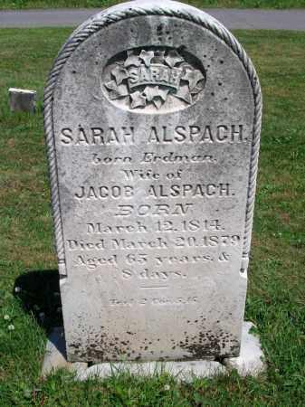 ERDMAN ALSPACH, SARAH - Dauphin County, Pennsylvania | SARAH ERDMAN ALSPACH - Pennsylvania Gravestone Photos
