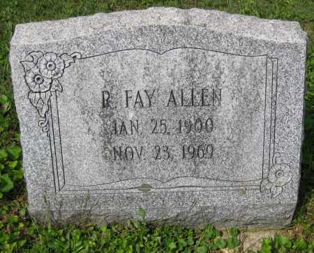 ALLEN, R. FAY - Juniata County, Pennsylvania | R. FAY ALLEN - Pennsylvania Gravestone Photos