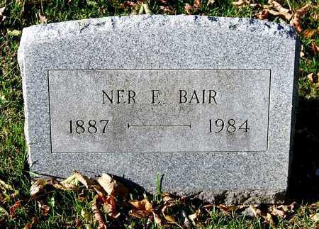 BAIR, NER F. - Juniata County, Pennsylvania | NER F. BAIR - Pennsylvania Gravestone Photos