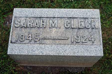 CLECK, SARAH M. - Juniata County, Pennsylvania | SARAH M. CLECK - Pennsylvania Gravestone Photos