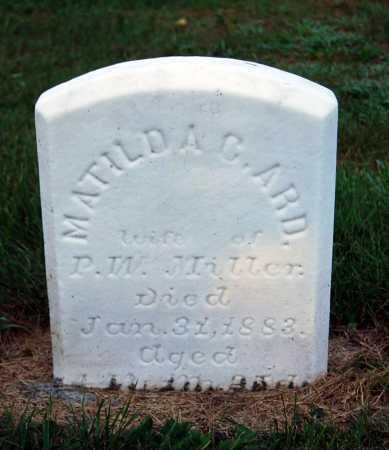 ARD MILLER, MATILDA C. - Juniata County, Pennsylvania   MATILDA C. ARD MILLER - Pennsylvania Gravestone Photos