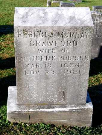 CRAWFORD ROBISON, REBECCA MURRAY - Juniata County, Pennsylvania | REBECCA MURRAY CRAWFORD ROBISON - Pennsylvania Gravestone Photos