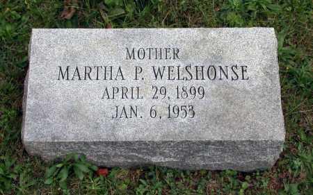 WELSHONSE, MARTHA P. - Juniata County, Pennsylvania | MARTHA P. WELSHONSE - Pennsylvania Gravestone Photos