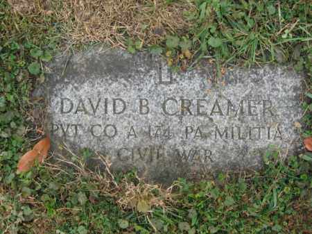 CREAMER (CW), PVT.DAVID B. - Lehigh County, Pennsylvania | PVT.DAVID B. CREAMER (CW) - Pennsylvania Gravestone Photos