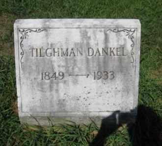 DANKEL, TILGHMAN - Lehigh County, Pennsylvania   TILGHMAN DANKEL - Pennsylvania Gravestone Photos