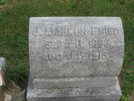 FRIED, J. MAHLON - Lehigh County, Pennsylvania | J. MAHLON FRIED - Pennsylvania Gravestone Photos