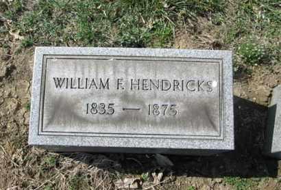 HENDRICKS, WILLIAM F. - Lehigh County, Pennsylvania   WILLIAM F. HENDRICKS - Pennsylvania Gravestone Photos