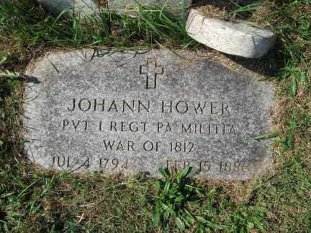 HOWER, JOHANN - Lehigh County, Pennsylvania | JOHANN HOWER - Pennsylvania Gravestone Photos