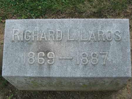LAROS, RICHARD L. - Lehigh County, Pennsylvania | RICHARD L. LAROS - Pennsylvania Gravestone Photos