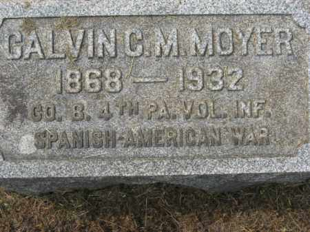 MOYER, CALVIN C.M. - Lehigh County, Pennsylvania | CALVIN C.M. MOYER - Pennsylvania Gravestone Photos