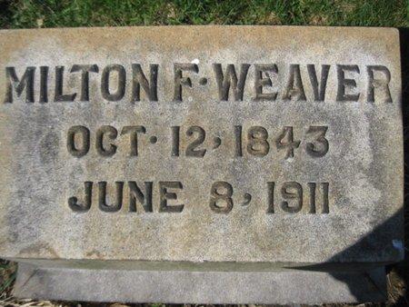 WEAVER (CW), MILTON F. - Lehigh County, Pennsylvania | MILTON F. WEAVER (CW) - Pennsylvania Gravestone Photos
