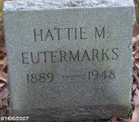 EUTERMARKS, HATTIE M. - Lycoming County, Pennsylvania   HATTIE M. EUTERMARKS - Pennsylvania Gravestone Photos