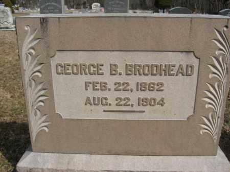 BRODHEAD, GEORGE B. - Monroe County, Pennsylvania | GEORGE B. BRODHEAD - Pennsylvania Gravestone Photos