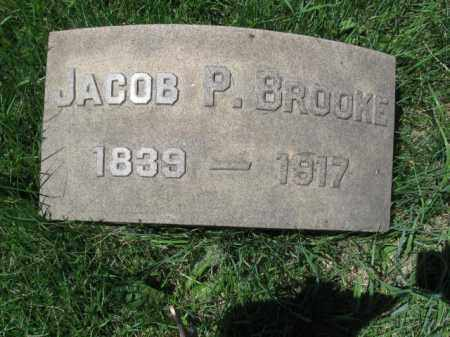 BROOKE (CW), JACOB P. - Montgomery County, Pennsylvania | JACOB P. BROOKE (CW) - Pennsylvania Gravestone Photos
