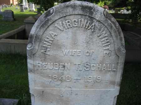 WHITE SCHALL, ANNA VIRGINIA - Montgomery County, Pennsylvania   ANNA VIRGINIA WHITE SCHALL - Pennsylvania Gravestone Photos
