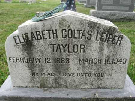 LEIPER TAYLOR, ELIZABETH COLTAS - Montgomery County, Pennsylvania | ELIZABETH COLTAS LEIPER TAYLOR - Pennsylvania Gravestone Photos