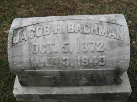 BACHMAN, JACOB H. - Northampton County, Pennsylvania   JACOB H. BACHMAN - Pennsylvania Gravestone Photos