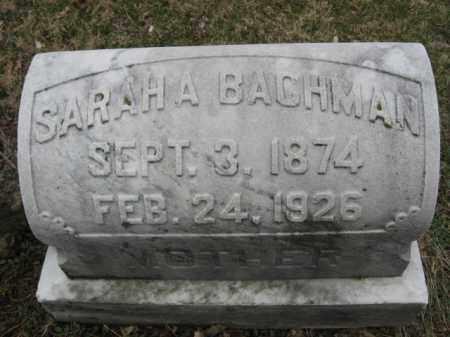BACHMAN, SARAH - Northampton County, Pennsylvania | SARAH BACHMAN - Pennsylvania Gravestone Photos