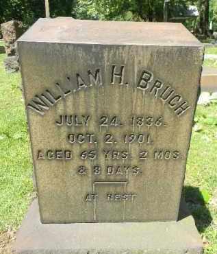 BRUCH, WILLIAM H. - Northampton County, Pennsylvania | WILLIAM H. BRUCH - Pennsylvania Gravestone Photos