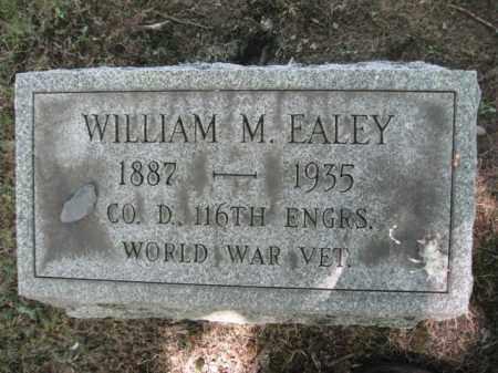 EALEY, WILLIAM M. - Northampton County, Pennsylvania | WILLIAM M. EALEY - Pennsylvania Gravestone Photos