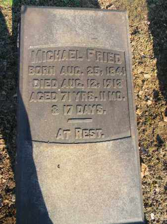 FRIED, MICHAEL - Northampton County, Pennsylvania | MICHAEL FRIED - Pennsylvania Gravestone Photos