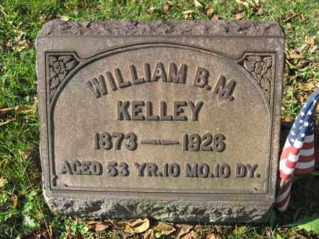KELLEY, WILLIAM B.M. - Northampton County, Pennsylvania | WILLIAM B.M. KELLEY - Pennsylvania Gravestone Photos