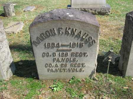 KNAUSS, AARON F. - Northampton County, Pennsylvania | AARON F. KNAUSS - Pennsylvania Gravestone Photos