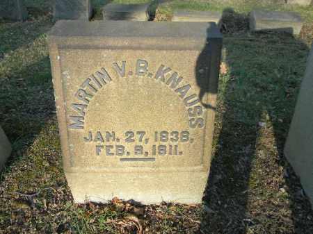 KNAUSS (CW), MARTIN VAN BUREN - Northampton County, Pennsylvania   MARTIN VAN BUREN KNAUSS (CW) - Pennsylvania Gravestone Photos