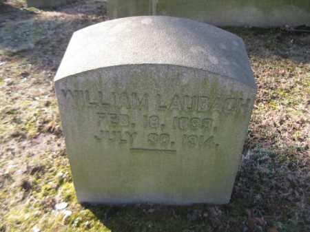 LAUBACH, WILLIAM - Northampton County, Pennsylvania | WILLIAM LAUBACH - Pennsylvania Gravestone Photos