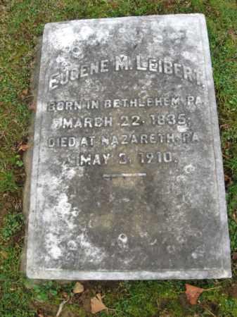 LEIBERT, EUGENE M. - Northampton County, Pennsylvania | EUGENE M. LEIBERT - Pennsylvania Gravestone Photos