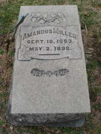 MILLER, AMANDUS - Northampton County, Pennsylvania | AMANDUS MILLER - Pennsylvania Gravestone Photos