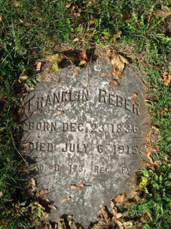 REBER, FRANKLIN - Northampton County, Pennsylvania | FRANKLIN REBER - Pennsylvania Gravestone Photos