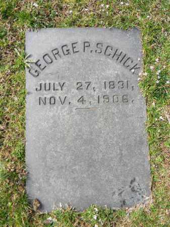 SCHICK, GEORGE P. - Northampton County, Pennsylvania | GEORGE P. SCHICK - Pennsylvania Gravestone Photos