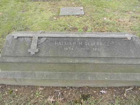 SELFRIDGE, MATTHEW M. - Northampton County, Pennsylvania   MATTHEW M. SELFRIDGE - Pennsylvania Gravestone Photos