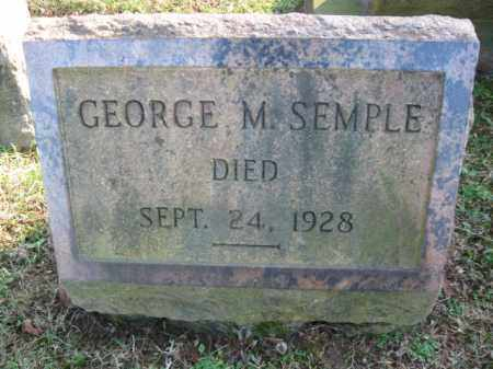 SEMPLE, GEORGE M. - Northampton County, Pennsylvania | GEORGE M. SEMPLE - Pennsylvania Gravestone Photos