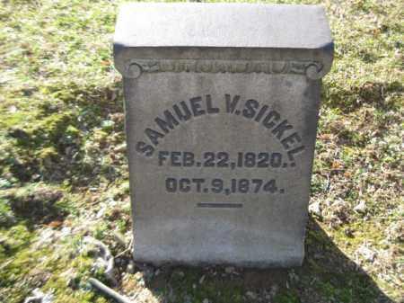 SICKEL, SAMUEL V. - Northampton County, Pennsylvania | SAMUEL V. SICKEL - Pennsylvania Gravestone Photos