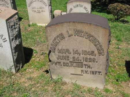 WERKHEISER  (CW), MARTIN L. - Northampton County, Pennsylvania | MARTIN L. WERKHEISER  (CW) - Pennsylvania Gravestone Photos