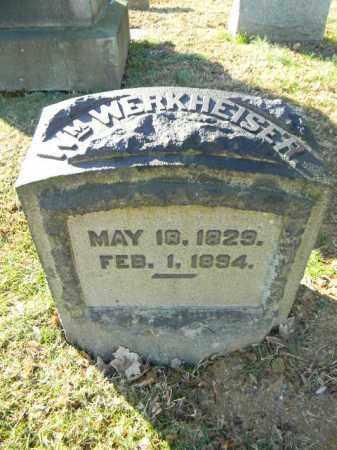 WERKHEISER, WILLIAM - Northampton County, Pennsylvania | WILLIAM WERKHEISER - Pennsylvania Gravestone Photos