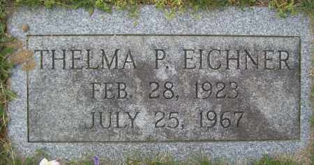 EICHNER, THELMA, P. - Northumberland County, Pennsylvania | THELMA, P. EICHNER - Pennsylvania Gravestone Photos