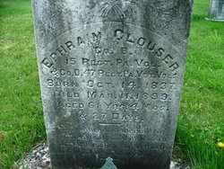CLOUSER, EPHRAIM - Perry County, Pennsylvania | EPHRAIM CLOUSER - Pennsylvania Gravestone Photos