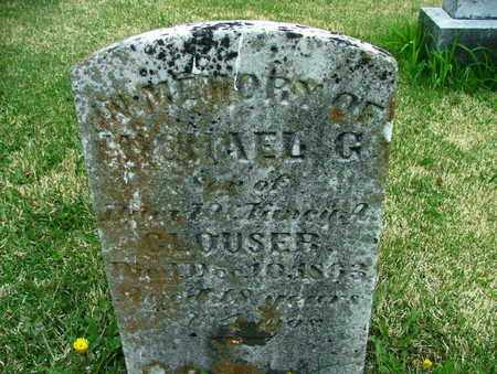 CLOUSER, MICHAEL - Perry County, Pennsylvania   MICHAEL CLOUSER - Pennsylvania Gravestone Photos
